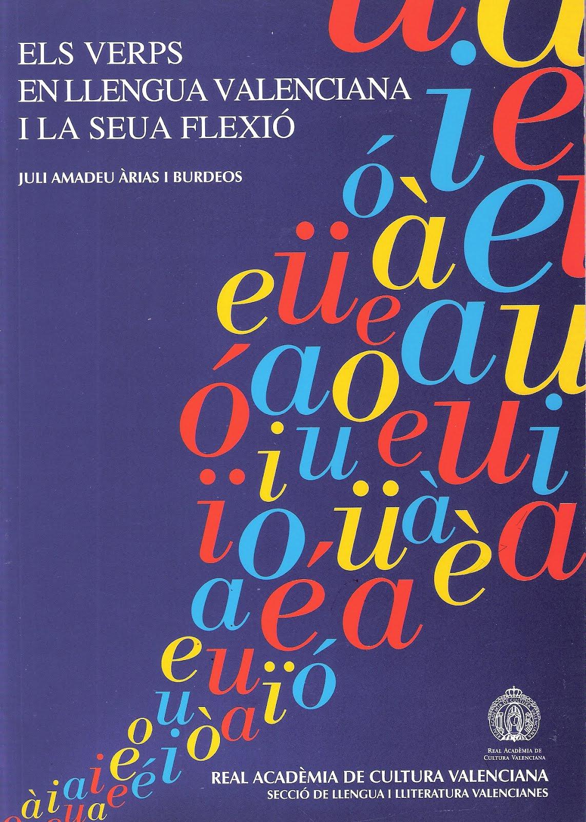 ELS VERPS EN LLENGUA VALENCIANA I LA SEUA FLEXIÓ