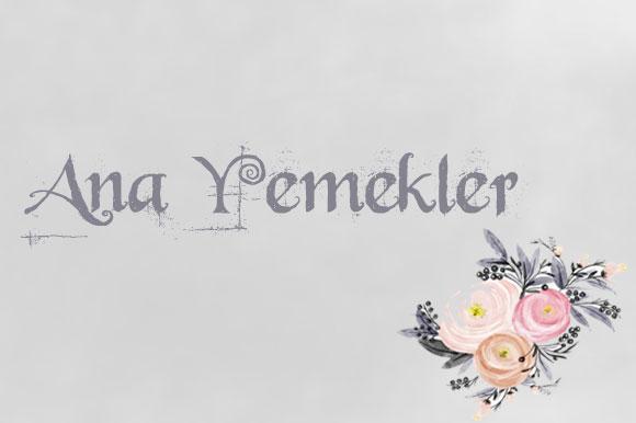 ANA YEMEKLER