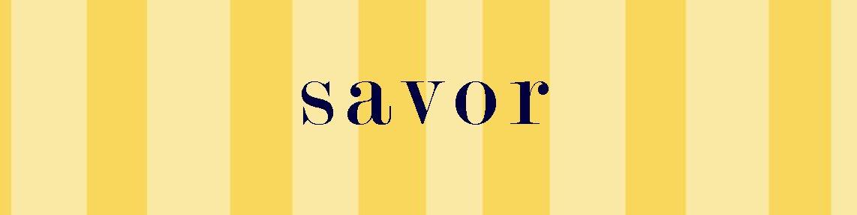 savor