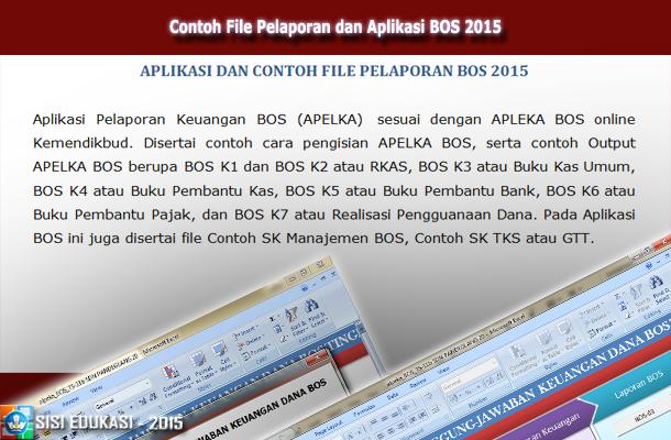 Contoh File Pelaporan dan Aplikasi BOS (Bantuan Operasional Sekolah) 2015