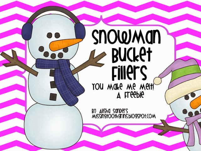 http://www.teacherspayteachers.com/Product/Snowman-Bucket-Fillers-You-Make-Me-Melt-1002829