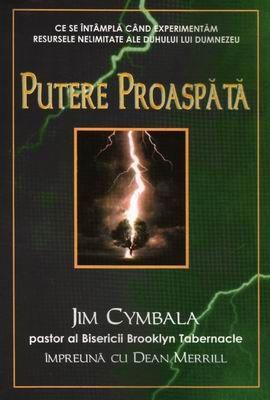 Jim Cymbala-Putere Proaspătă-