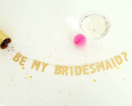 Life is Rosier - will you be my bridesmaid banner