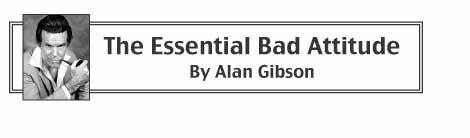Essential Bad Attitude by Alan Gibson