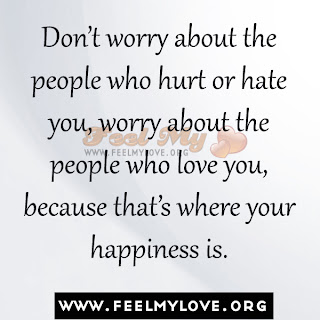 Don't worry about the people who hurt you