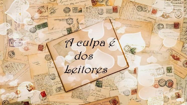 http://aculpaedosleitores.blogspot.com.br/
