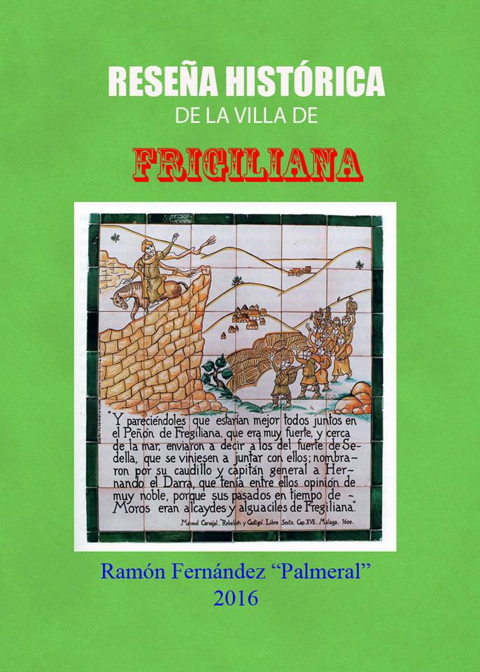 Reseña histórica de Frigiliana