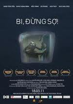 Bi Đừng Sợ (18+) - Bi! Don't Be Afraid - Online 2010