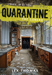 Quarantine: The Loners by Lex Thomas