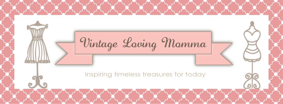 Vintage Loving Momma