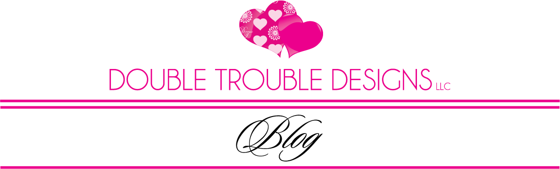 Double Trouble Designs