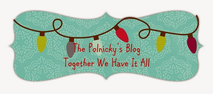 The Polnicky's Blog