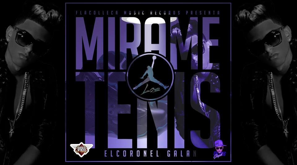 EL CORONEL GALAN-MIRAME LOS TENIS