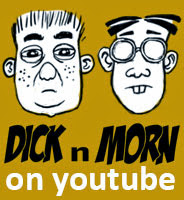 Dick n Morn Animation Series
