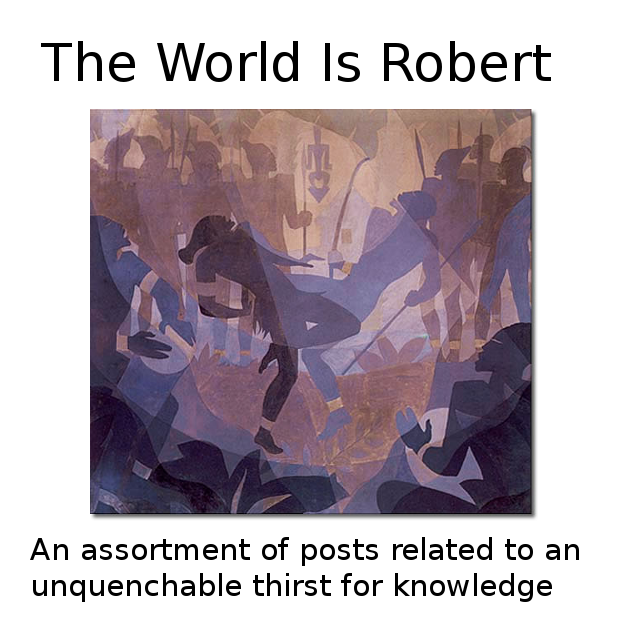 The World is Robert