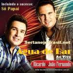 Ricardo e João Fernando – Agua de Bar: Ao Vivo 2012