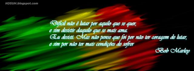 Capa bandeira Reggae - Frases em capas para Facebook - frases do Bob Marley