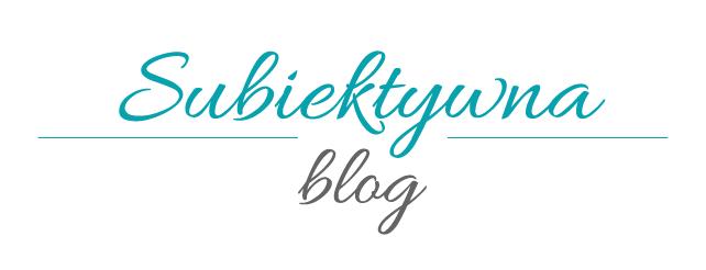 Subiektywna Blog