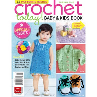 Crochet Today Magazine : ... Crochet Today Magazine and their special issue of Baby and Kids! Isnt