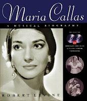 Maria Callas A Musical Biography