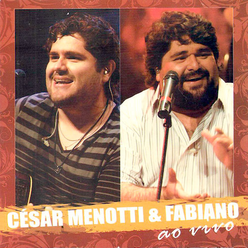 Cesar Menotti e Fabiano - Promocional Ao Vivo