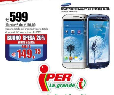 Da iper fino al 17 febbraio 2013 offerte su smartphone come il Galaxy S 3 venduto a tasso zero e bonus acquisto del 25%