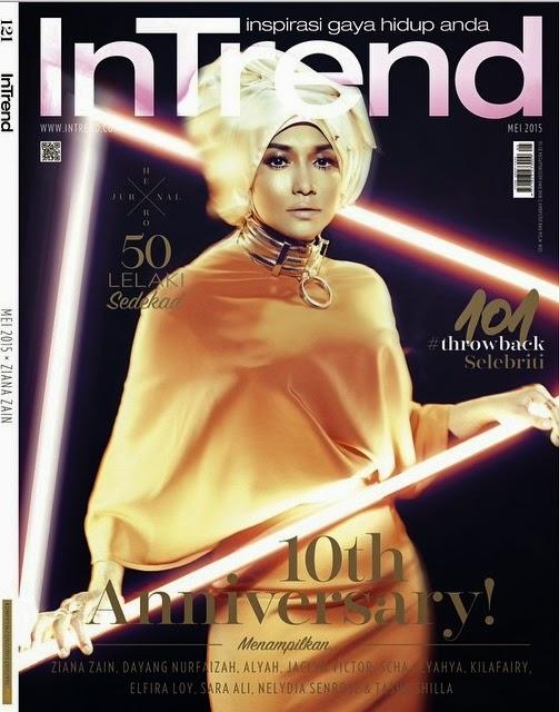 InTrend 10th Anniversary Mei 2015 Ziana Zain cover