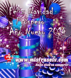 Frases De Feliz Año Nuevo: Feliz Navidad Y Próspero Año Nuevo 2014