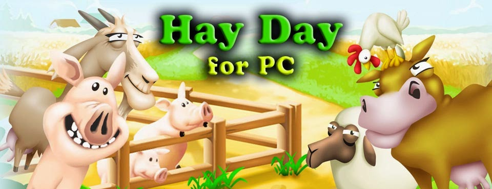 Hay Day Game for PC