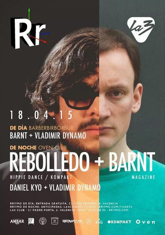 Rebolledo + Barnt  @ Rritmo (Oven Club 18 de Abril Valencia)