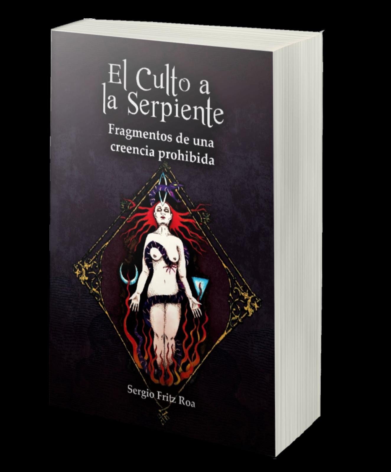 El Culto a la Serpiente. Fragmentos de una Creencia Prohibido