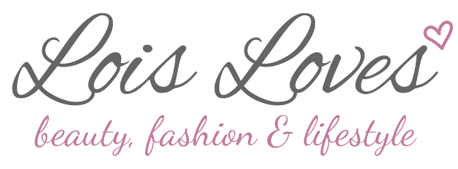 Lois Loves ♡ Beauty + Fashion