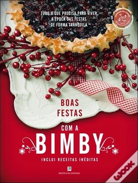 http://www.wook.pt/ficha/boas-festas-com-a-bimby/a/id/14317939/?a_aid=4f00b2f07b942