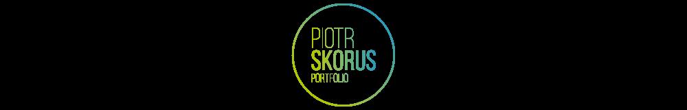 Piotr Skorus Portfolio