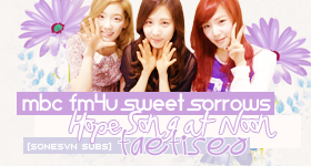 [Vietsub] MBC FM4U Sweet Sorrows Hope Song at Noon – TaeTiSeo