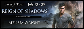 Excerpt Tour for Reign of Shadows by Melissa Wright