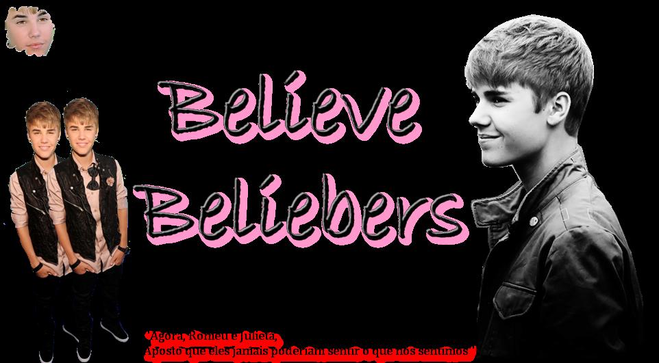 .::BELIEVE BELIEBERS::.