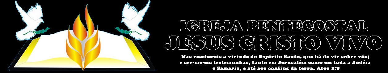 Igreja Pentecostal Jesus Cristo Vivo
