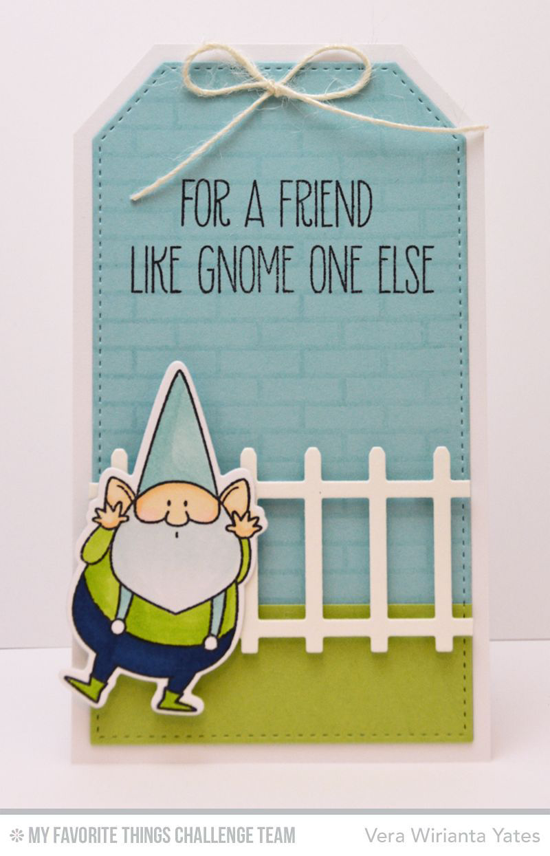 Gnome One Else Card from Vera Wirianta Yates featuring the Birdie Brown You Gnome Me stamp set and Die-namics
