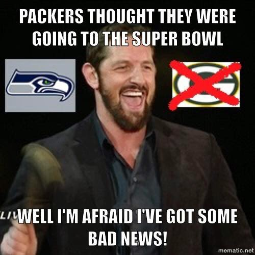 Packers thought they were going to the super bowl, well I'm afraid i've got some bad news!