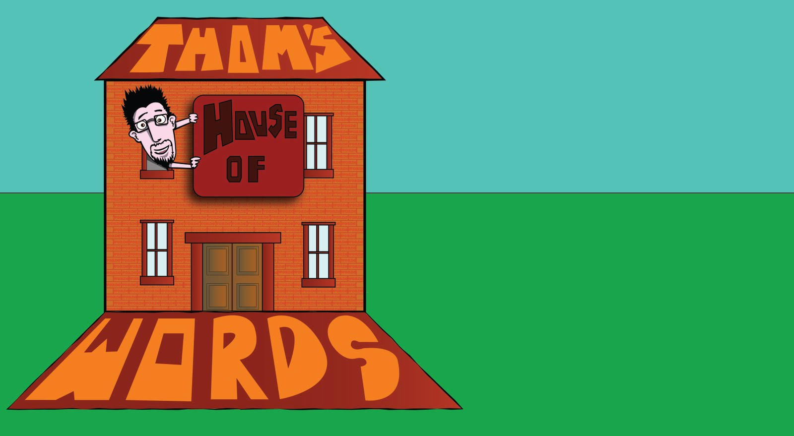 Thom's House Of Words