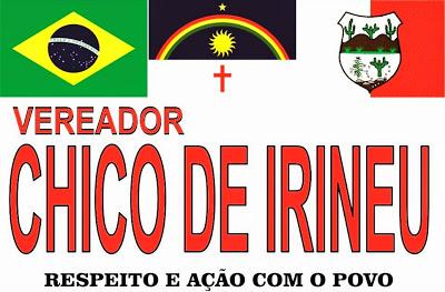 VEREADOR CHICO DE IRINEU