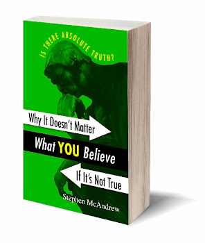 Why It Doesn't Matter What You Believe If It's Not True