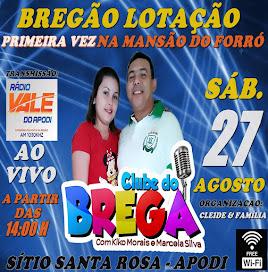 CLUBE DO BREGA PELA PRIMEIRA VEZ NA MANSÃO DO FORRÓ NO SÍTIO SANTA ROSA - APODI