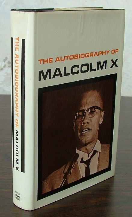 """an autobiography of malcolm x by malcolm x and alex haley """"malcolm x's autobiography seemed to offer something different  alex haley is  the world-renowned author of roots, which has sold six million hardcover."""