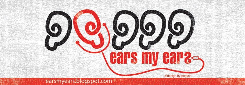 Ears My Ears