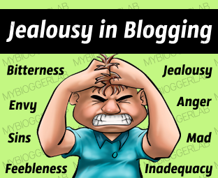 Why Jealousy in Blogging Could Destroy a Blogger's Career?