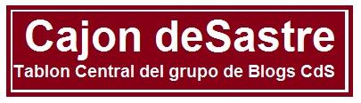 CAJON deSastre - BLOG Central del Grupo