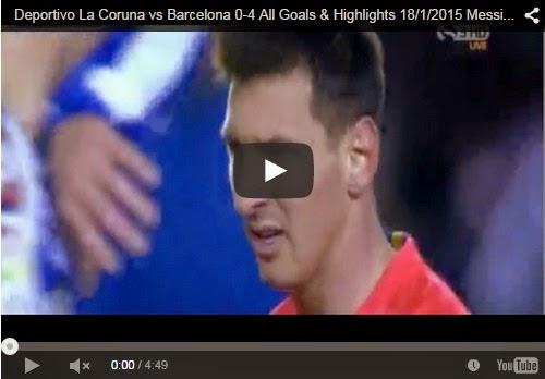 Highlights : Deportivo La Coruna 0-4 Barcelona