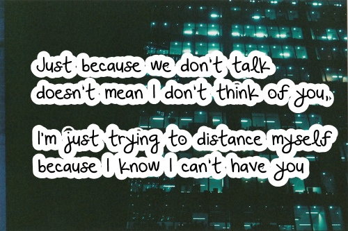 just because we don t talk quotes pictures